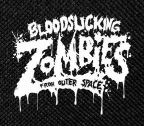 "Blood Sucking Zombies From Outer Space - Logo 4.5x4"" Printed Patch"