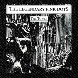 The Legendary Pink Dots - The Tower 4.5x4.5 Printed Patch