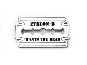 Zyklon-B - Wants You Dead - Metal Badge