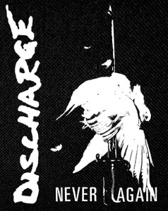 """Discharge - Never Again 12x15"""" Backpatch"""