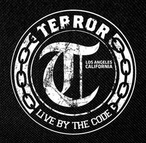 "Terror - Live By The Code 4x4"" Printed Patch"