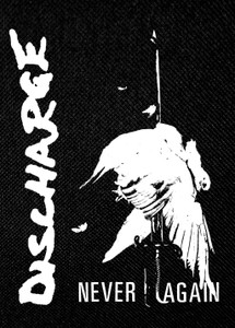 "Discharge - Never Again 3.5x5"" Printed Patch"