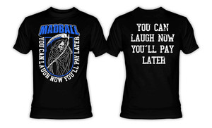 Madball - You Can Laugh Now T-Shirt