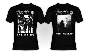 Aus-Rotten - The Dying T-Shirt