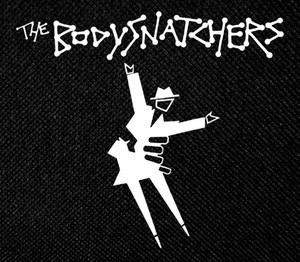 "The Bodysnatchers 4x4"" Printed Patch"