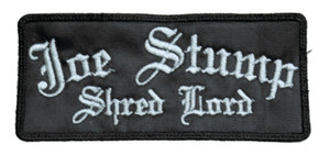 "Joe Stump - Shred Lord 5x2"" Embroidered Patch"