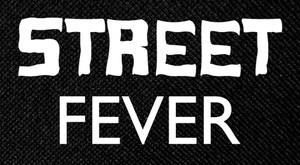 "Street Fever 4.5x3"" Printed Patch"