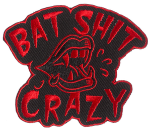 "Bat Shit Crazy 3.75"" x 3.25"" Embroidered Patch"