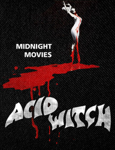 "Acid Witch - Midnight Movies 12x15"" Backpatch"