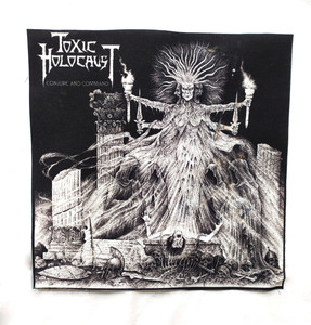 "Toxic Holocaust - Conjure and Command 10x10"" Test Backpatch"