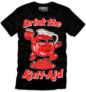 Drink The Kult Aid T-Shirt