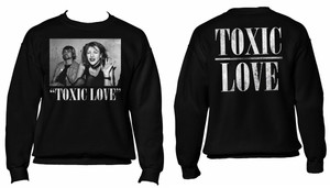 Toxic Love Crewneck Sweatshirt
