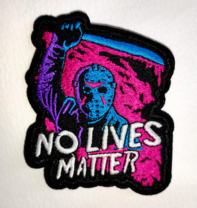 """Friday 13th - Jason No Lives Matter Neon 2.5x3"""" Embroidered Patch"""