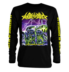Toxic Holocaust - An Overdose Of Death Long Sleeve T-Shirt