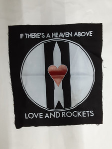 Love and Rockets - Heaven Above Girls Test Backpatch