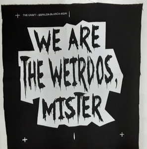 The Craft - We Are the Weirdos Test Backpatch