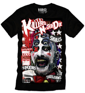 Killers Never Die  House of the 1000 Corpses - Captain Spaulding T-Shirt