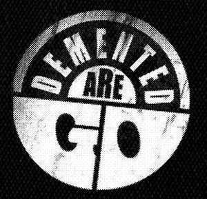 Demented Are Go Logo Printed Patch