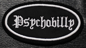 "Psychobilly Oval 3x2"" Embroidered Patch"