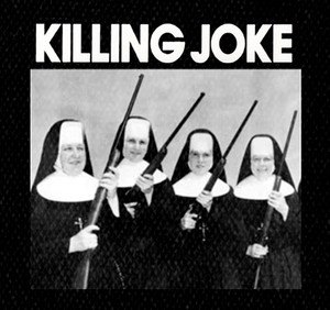 "Killing Joke - Nuns 5x5"" Printed Patch"
