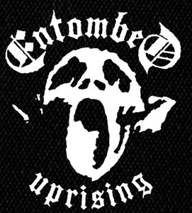 "Entombed Uprising 5x6"" Printed Patch"