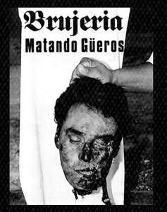 "Brujeria Matando Güeros 4x5"" Printed Patch"