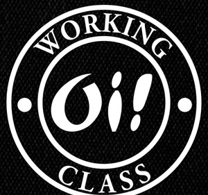 "Oi! Working Class 5x5"" Printed Patch"