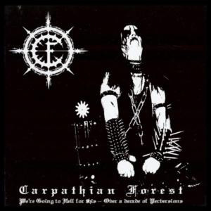 "Carpathian Forest - We're Going to Hell for This... 5x5"" Printed Patch"
