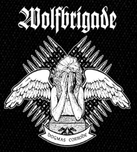 "Wolfbrigade Dogmas Corrode 6x6"" Printed Patch"