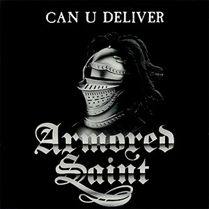 "Armored Saint - Can U Deliver 4x4"" Color Patch"
