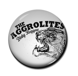 "The Aggrolites - Dirty Reggae 1"" Pin"