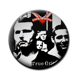 "Cock Sparrer - True Grit 1"" Pin"