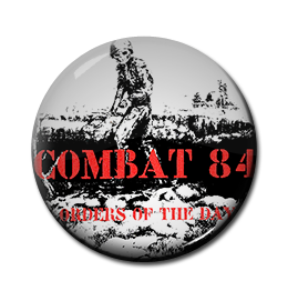 "Combat 84 - Orders of the Day 1"" Pin"
