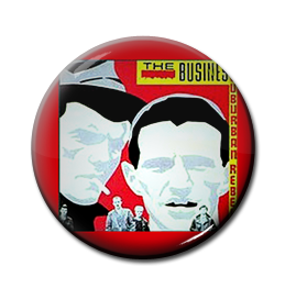 "The Business - Suburban Rebels 1"" Pin"