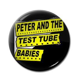 "Peter and the Test Tube Babies 1"" Pin"