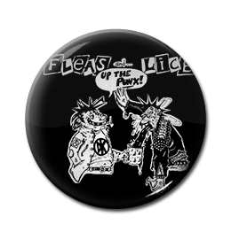 """Fleas and Lice - Up the Punx! 1"""" Pin"""