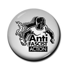 "Anti Fascist Action 1"" Pin"