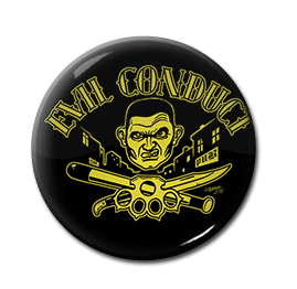 "Evil Conduct - Violence 1"" Pin"