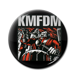 "KMFDM - What do you Know Deutschland? 1"" Pin"
