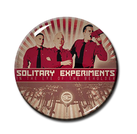 "Solitary Experiments - In the Eye of the Beholder 1"" Pin"
