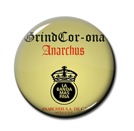 "Anarchus - GrindCor-Ona 1"" Pin"