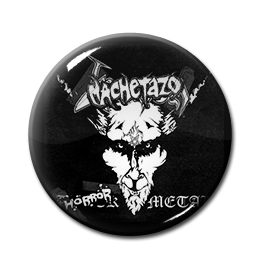 "Machetazo - Horror Metal 1"" Pin"