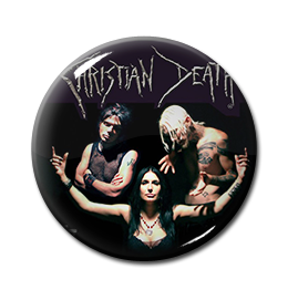 "Christian Death - Pic 1"" Pin"
