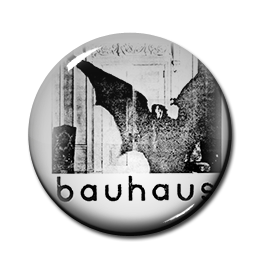 "Bauhaus - Bela Lugosi is Dead 1"" Pin"