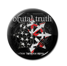 "Brutal Truth - Evolution Through Revolution 1"" Pin"