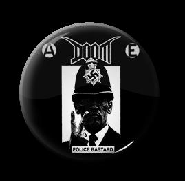 "Doom - Police Bastard 1"" Pin"