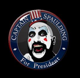 """Captain Spaulding for President 1.5"""" Pin"""