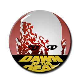 "Dawn of the Dead 1.5"" Pin"