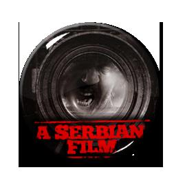 """A Serbian Film 1.5"""" Pin"""