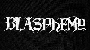 "Blasphemy Logo 6x3"" Printed Patch"